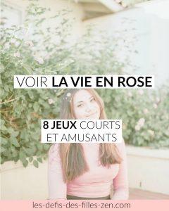 Voir la vie en rose