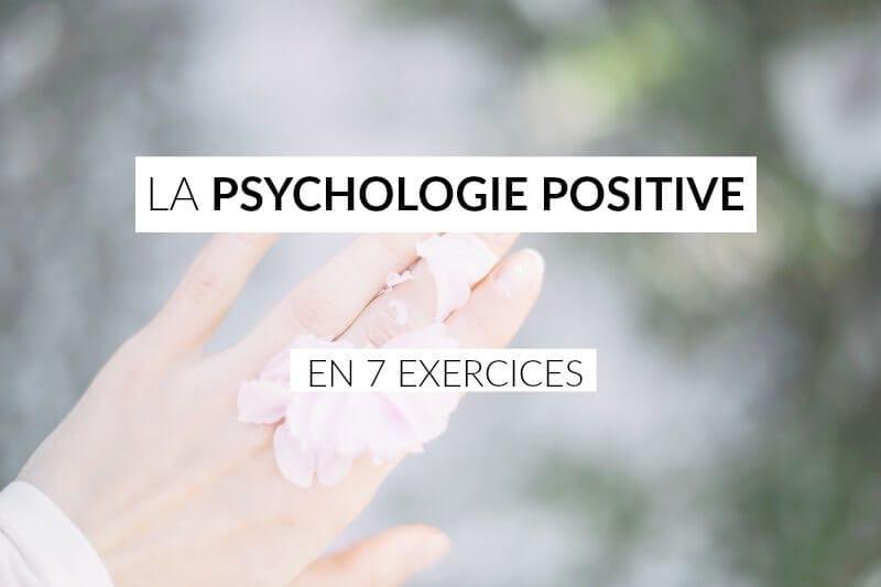 La psychologie positive en 7 exercices | Les defis des ...