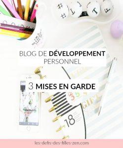 Blog de développement personnel mises en garde
