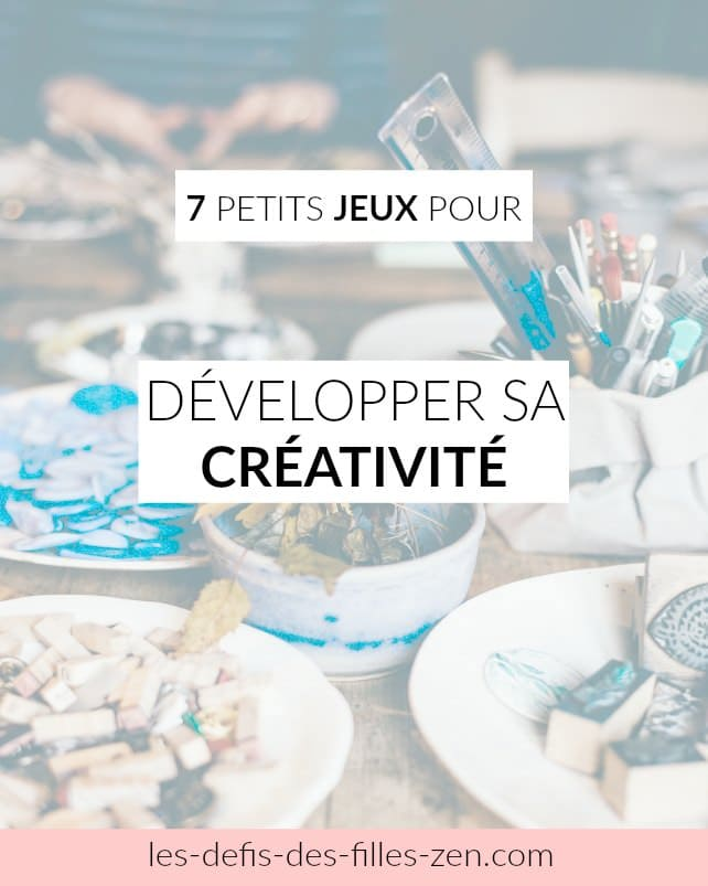 développer sa créativité
