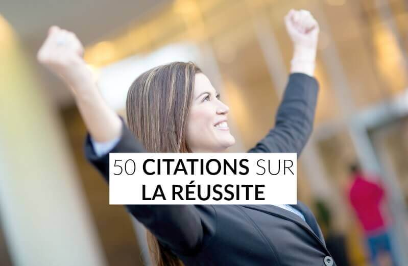 citations sur la réussite