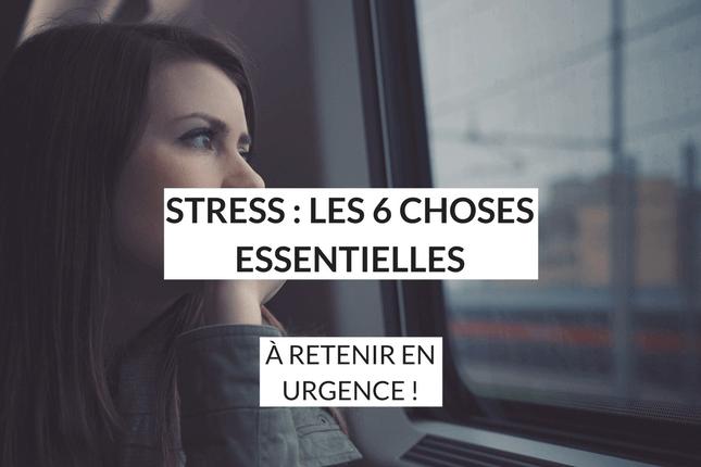 Découvrez comment identifier le bon stress, et les 6 pistes pour apprendre vivre no stress au quotidien!