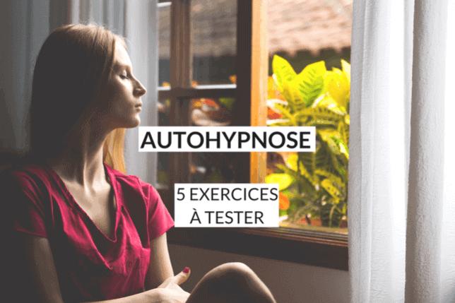 L'autohypnose, qu'est-ce que c'est et à quoi ça sert ? Chassez les idées reçues et essayez 5 exercices efficaces pour donner un nouveau tournant à votre vie