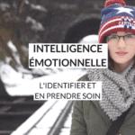 Qu'est-ce que l'intelligence émotionnelle et comment la développer pour atteindre vos objectifs ?