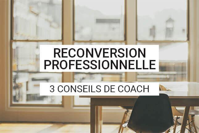 La reconversion professionnelle, 3 conseils de coach pour réaliser votre tournant en toute conscience. Découvrez notre plan d'actions pour avancer dès aujourd'hui.