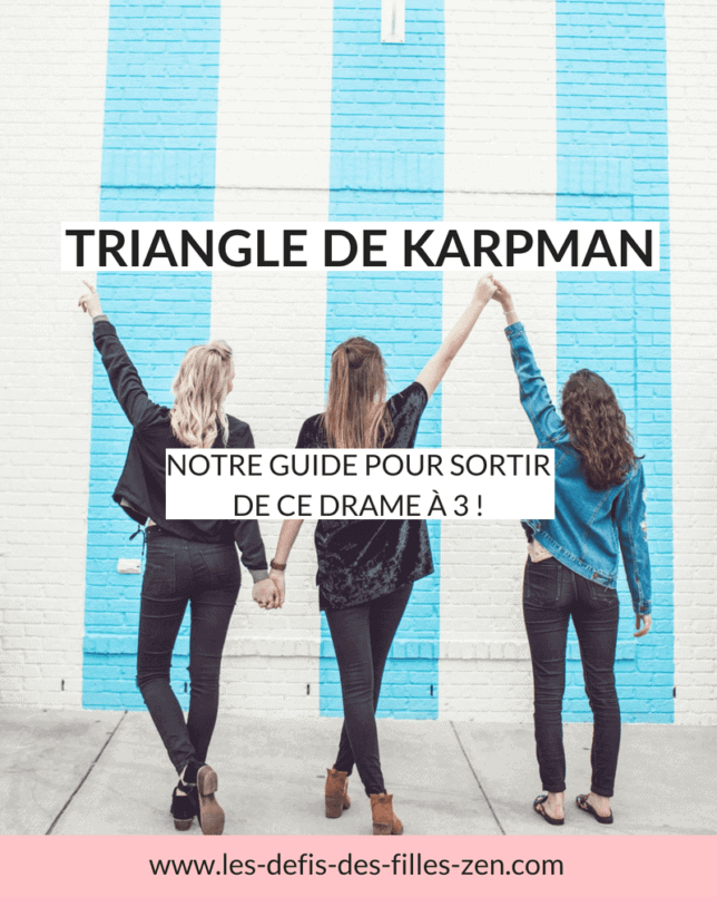 Le triangle de Karpman, ce drame à trois ! Vous en avez déjà entendu parler ? Quelle que soit votre réponse, vous l'avez certainement expérimenté. Découvrez comment vous sortir de ce trio dramatique en 4 étapes seulement grâce à notre guide !