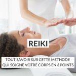 Découvrez tous les bienfaits de la méthode Reiki ! Antistress et bonne pour votre corps, apprenez comment la pratiquer et surtout comment bien choisir le bon maître Reiki ! Suivez le guide !