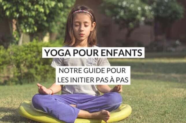 Le Yoga pour enfant, vous en avez déjà entendu parler ? Découvrez 8 postures amusantes et bénéfiques pour apaiser votre enfant dans la joie et la bonne humeur.