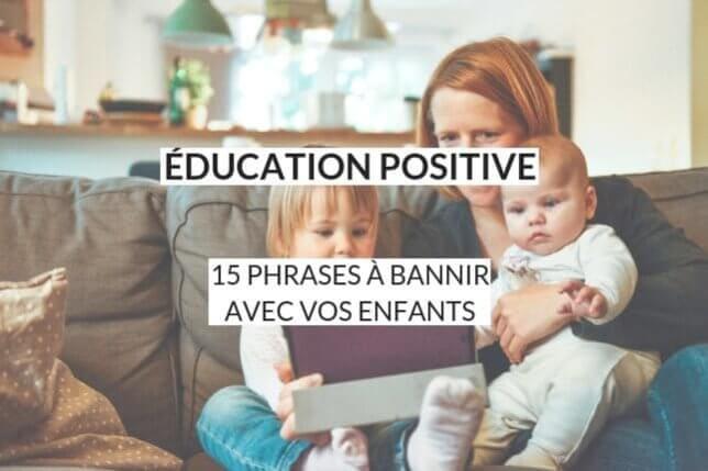 La communication bienveillante est essentielle au sein de la famille. Voici quelques clés pour mieux communiquer avec vos enfants : découvrez les 15 phrases à bannir avec eux, pour favoriser l'éducation positive au sein de votre famille.