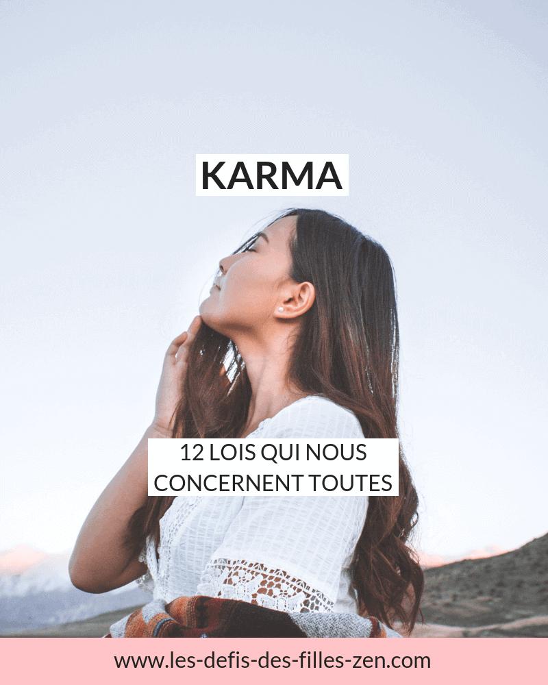 Comment travailler son karma pour avoir une vie meilleure ? Voici les 12 lois du karma qui influencent votre existence et que vous devriez connaître impérativement !