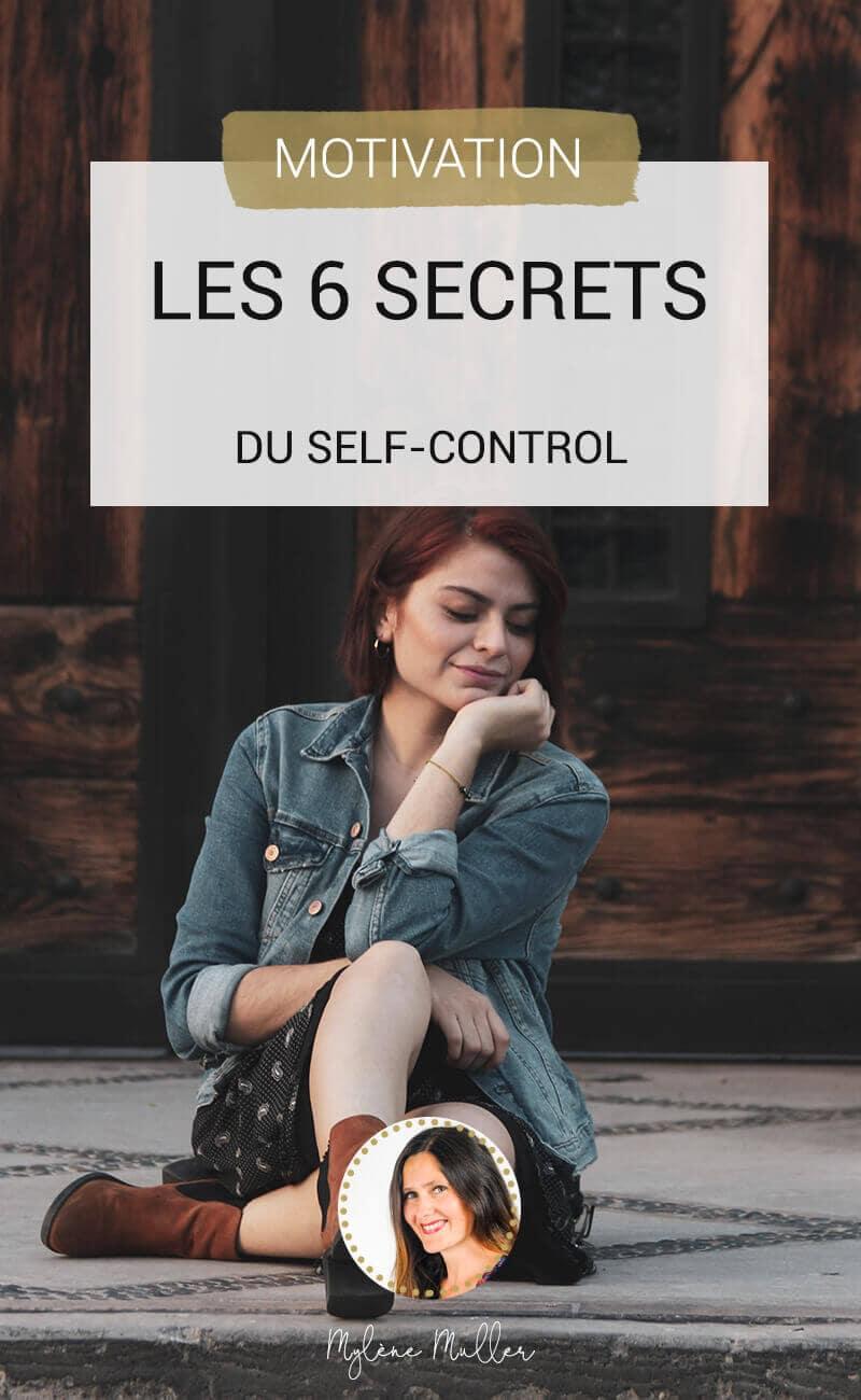 Le self control, c'est réussir à se maîtriser. Découvrez les six clés qui vous aident à gérer vos émotions au quotidien, dans toutes les situations.