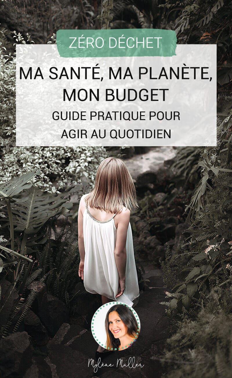 Ma santé, ma planète, mon budget: voici le guide pratique rédigé par 2 éco-conseillères et illustré par une indépendante pour agir au quotidien sur 6 domaines de votre vie.