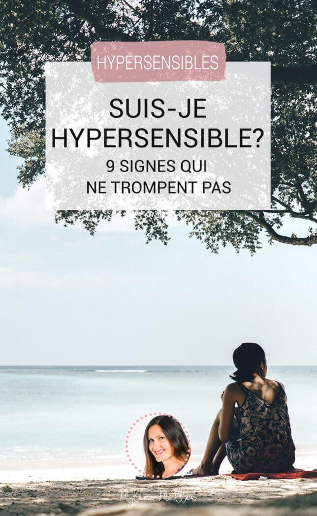 Vous vous demandez si vous êtes hypersensible ? Découvrez les neufs signent qui vous indiqueront si oui ou non, vous faites parties de ces personnes dont l'empathie est décuplée !