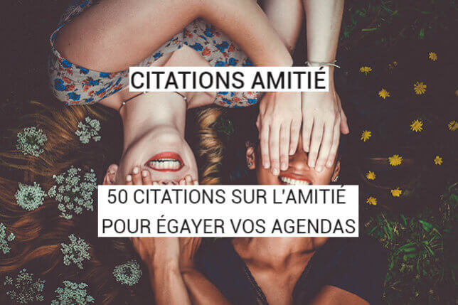 citation amitie 50 ans