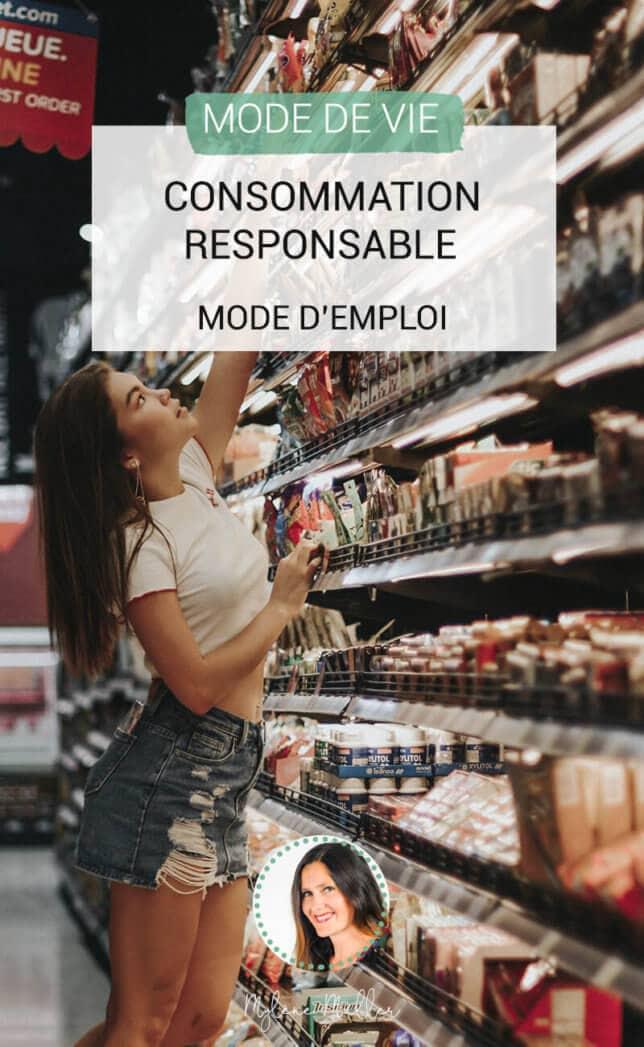La consommation responsable en toute sérénité et adaptée à ses besoins ; c'est par ici que ça se passe ! Découvrez mon mode d'emploi pour une consommation responsable.