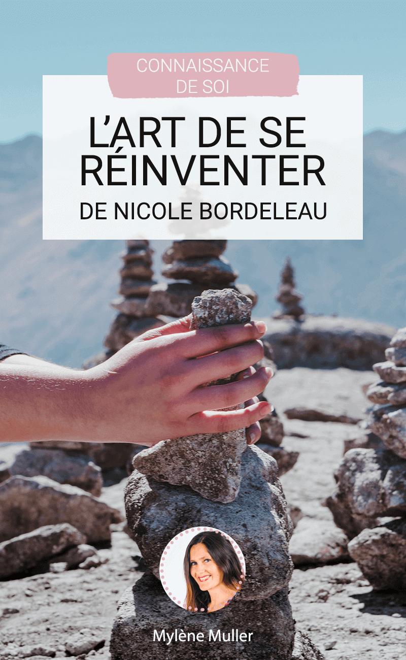 Se réinventer, changer, devenir la meilleure version de soi-même, y avez-vous pensé ? Ces expressions trouvent tout leur sens dans cet ouvrage. Le changement c'est avec Nicole Bordeleau.