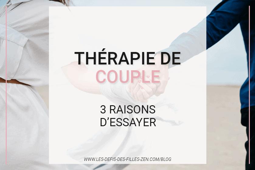 Vous voulez sauver votre couple grâce à la thérapie de couple ? Voici toutes les informations pratiques et 5 conseils pour prendre soin de votre couple !