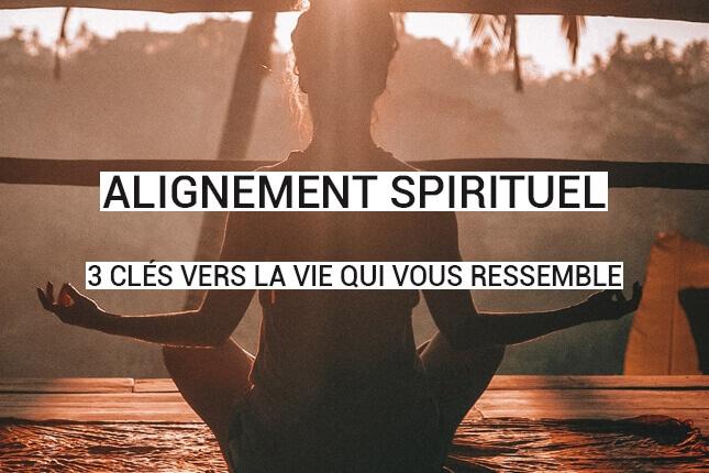 Vous êtes en quête d'alignement spirituel ? Vous vous sentez déconnecté(e) de votre vie ? Voici 3 clés de coach pour faire un pas vers vous-même !