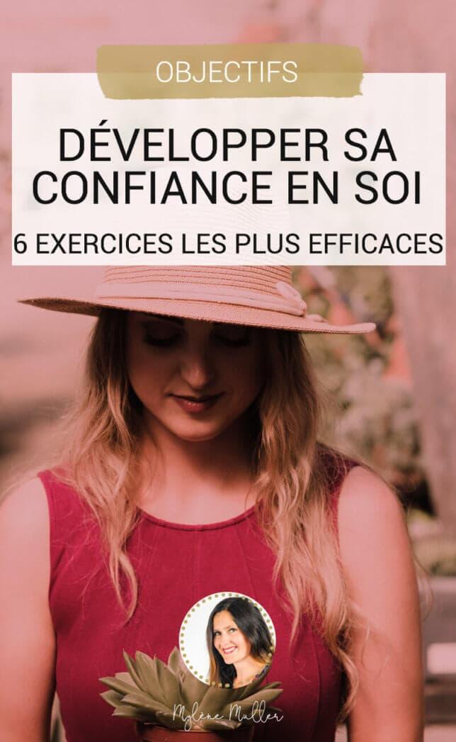 Vous manquez de confiance en vous? Découvrez 6 exercices testés et approuvés pour développer sa confiance en soi et aller de l'avant.