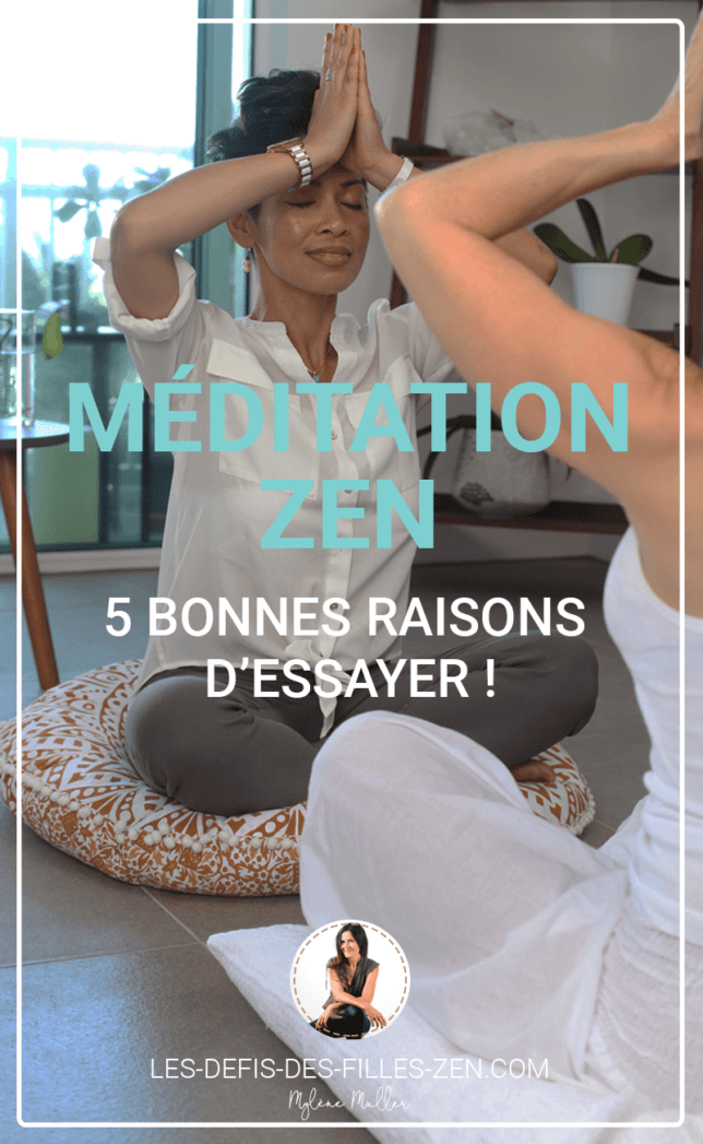 La méditation zen vous intéresse ? Alors découvrez sans plus attendre les 5 bonnes raisons d'essayer, ainsi que trois pratiques très simples !