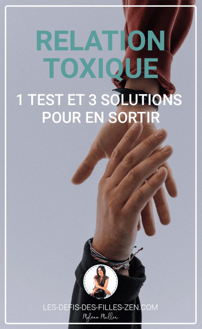 Êtes-vous dans une relation toxique ? Faites le test pour le découvrir et passez à l'action, avec 3 solutions détaillées étapes par étapes pour en sortir.