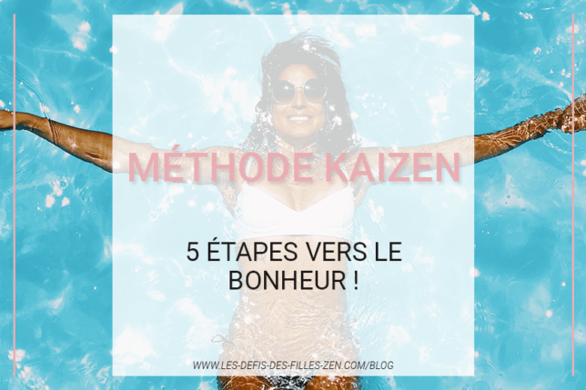 Connaissez-vous la méthode Kaizen ? Découvrez cette méthode douce qui vous permettra d'atteindre tous vos objectifs pas à pas, de manière progressive !