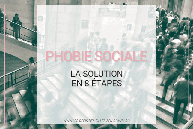 Vous cherchez une solution à la phobie sociale ? Voici 8 étapes pour vous permettre d'y faire face et de vous libérer de vos peurs.