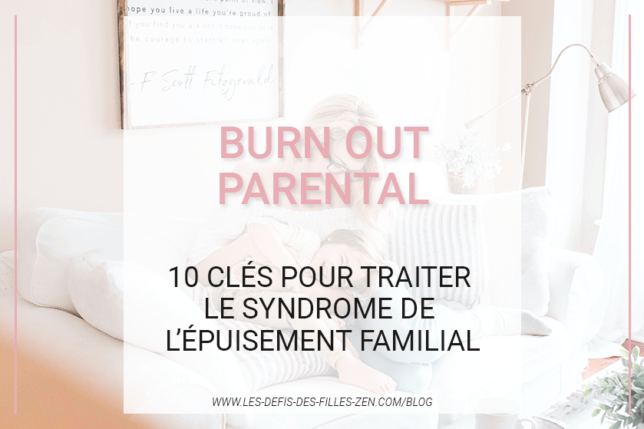 Le burn out parental, ça vous parle ? Êtes-vous fatigué(e) par votre rôle de parent ? Pas de panique, voici 10 clés pour s'en sortir.