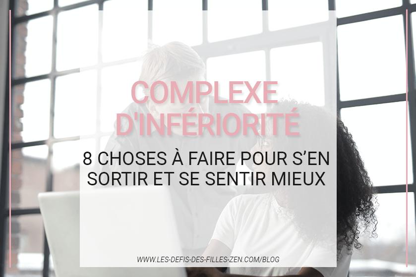 Le complexe d'infériorité, ça vous parle ? Faites le test pour découvrir si vous êtes concerné(e) et découvrez comment vous en débarrasser !