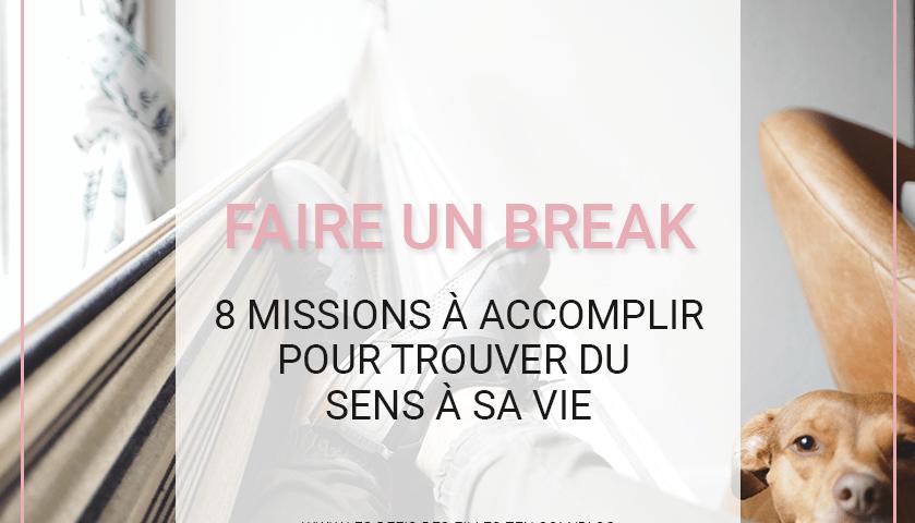 Faire un break dans votre vie ou votre couple, vous y avez déjà pensé ? Une solution qui peut être efficace, découvrez pourquoi et comment.