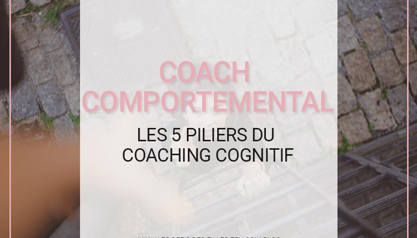 Vous voulez faire appel à un(e) coach comportemental ? Découvrez-en les 5 piliers pour surmonter vos obstacles intérieurs et atteindre vos objectifs.