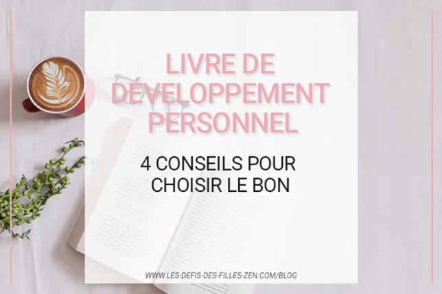Livre de développement personnel : 4 conseils pour choisir le bon
