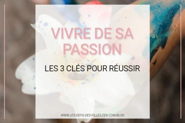Comment parvenir à vivre de sa passion ? Découvrez les secrets pour une vie professionnelle réussie dans cet article !