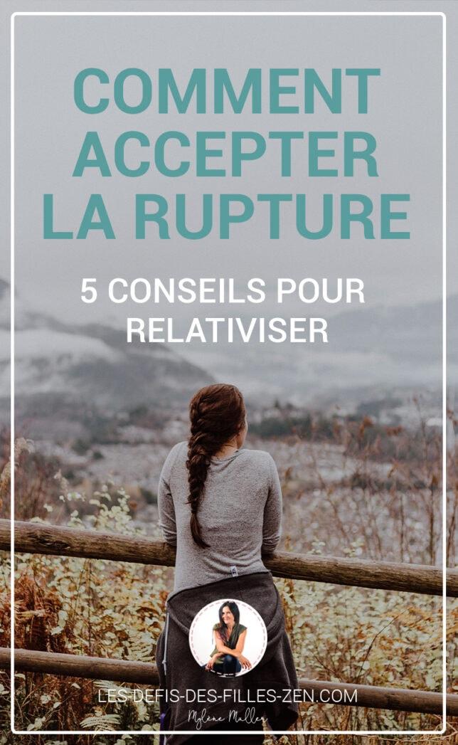 Comment accepter la rupture amoureuse? Voici 15 choses à faire ou à éviter pour rebondir à son rythme étape par étape