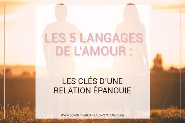 Vous voulez découvrir les 5 langages de l'amour ? Alors n'attendez plus et créez enfin les conditions d'une relation épanouie !