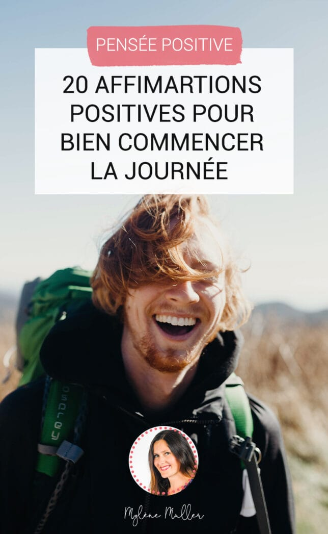 Comment démarrer sa journée avec des affirmations positives ? Suivez le guide et lancez-vous avec ces 20 phrases inspirantes !