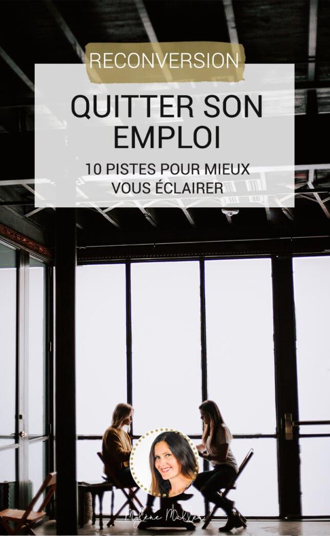 Vous voulez quitter votre emploi ? Découvrez 10 pistes pour savoir comment décider si c'est le bon choix pour vous.