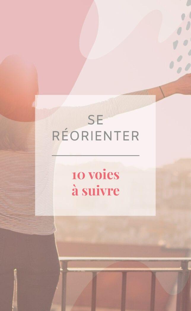 Comment réussir à se réorienter ? Découvrez dans cet article 10 conseils pour aligner votre chemin de vie avec vos valeurs.