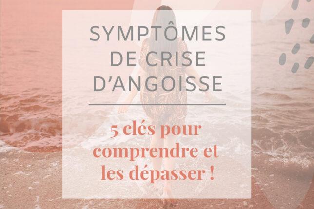 Symptômes de crise d'angoisse